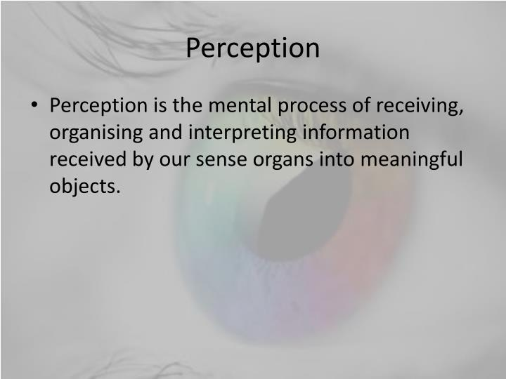 a discussion on the publics perception of visual information Visual perception and emotion are traditionally considered separate domains of study in this article, however, we review research showing them to be less separable than usually assumed.