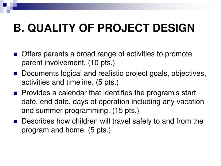B. QUALITY OF PROJECT DESIGN