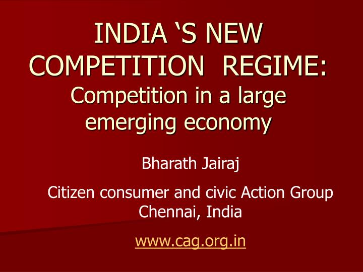 india s new competition regime competition in a large emerging economy n.