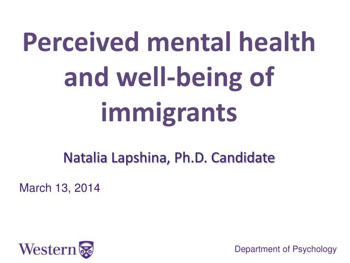 Perceived mental health and well-being of