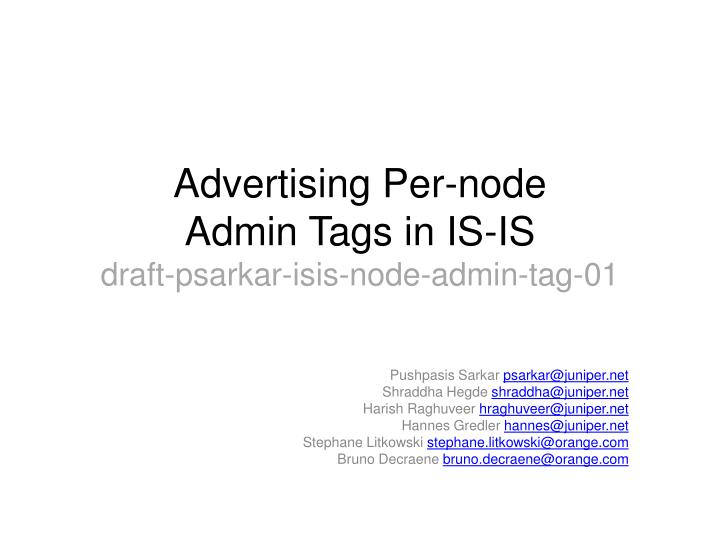 advertising per node admin tags in is is draft psarkar isis node admin tag 01