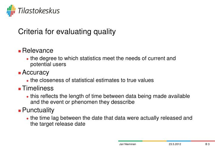 Criteria for evaluating quality