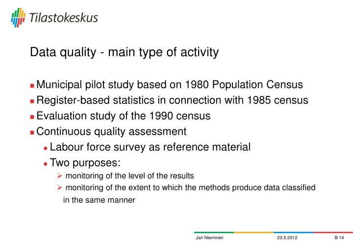 Data quality - main type of activity