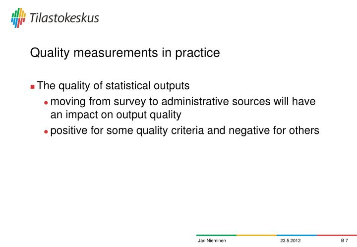 Quality measurements in practice
