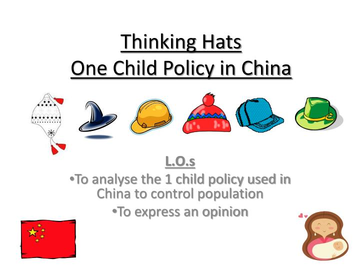 thinking hats one child policy in china n.
