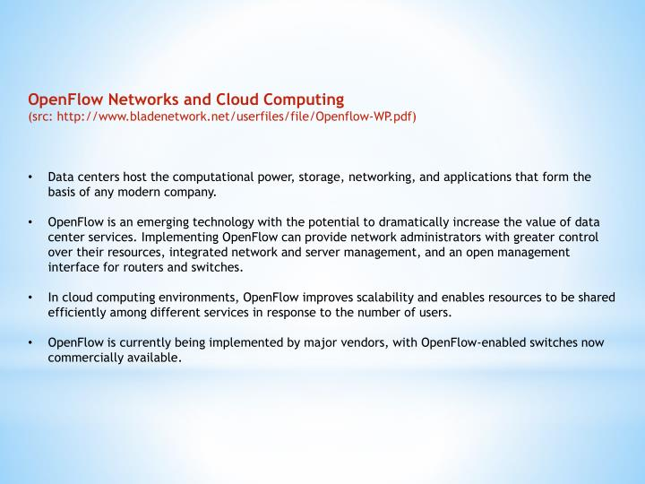 OpenFlow Networks and Cloud Computing