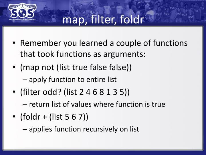map, filter,