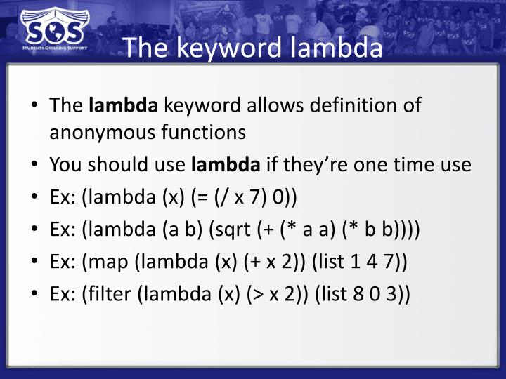 The keyword lambda
