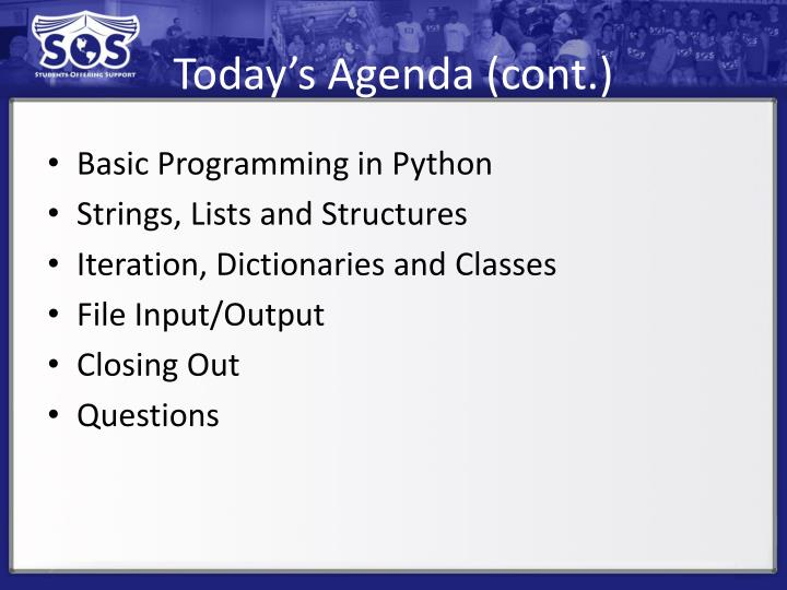 Today s agenda cont