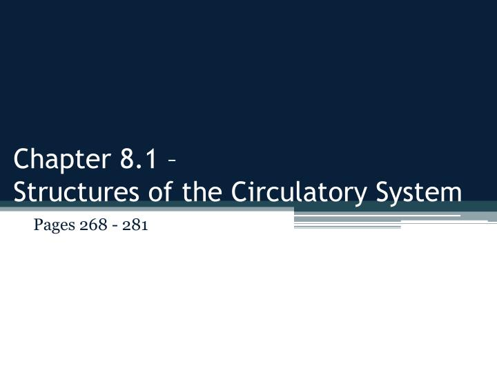 chapter 8 1 structures of the circulatory system n.