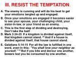 iii resist the temptation