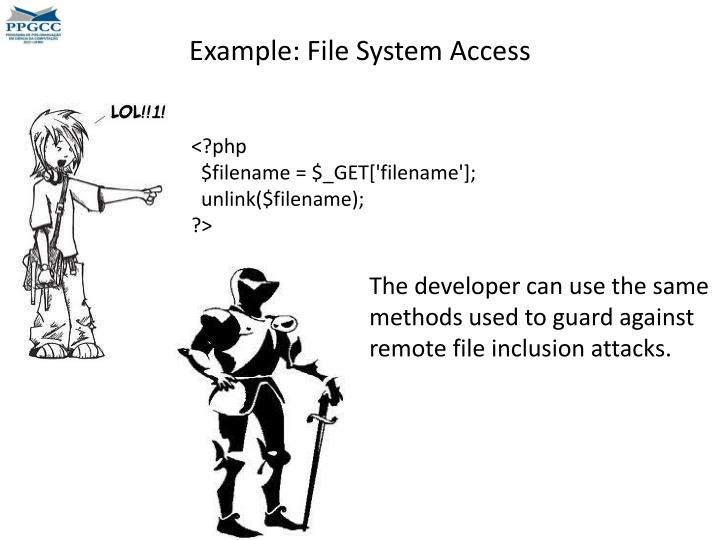Example: File System Access