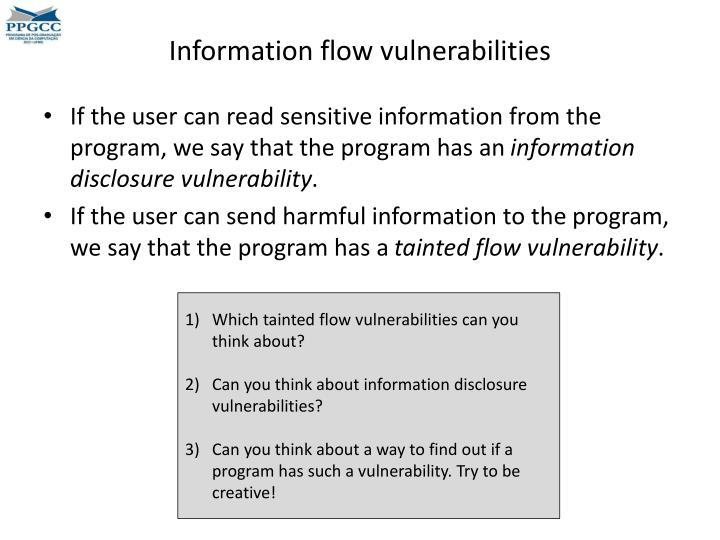 Information flow vulnerabilities