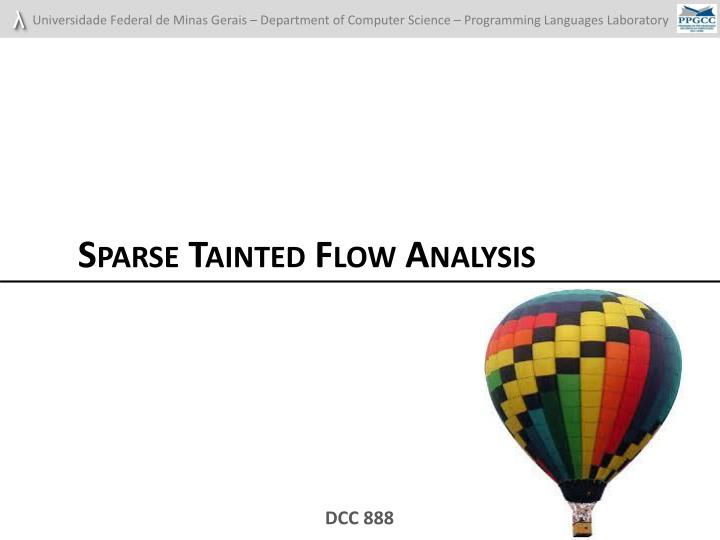 Sparse Tainted Flow Analysis
