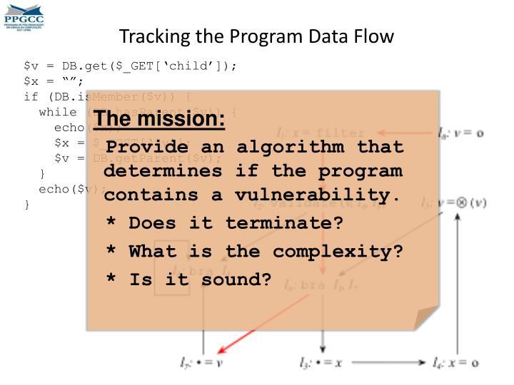 Tracking the Program Data Flow