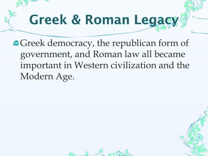 Greek & Roman Legacy