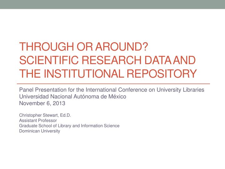 through or around scientific research data and the institutional repository n.