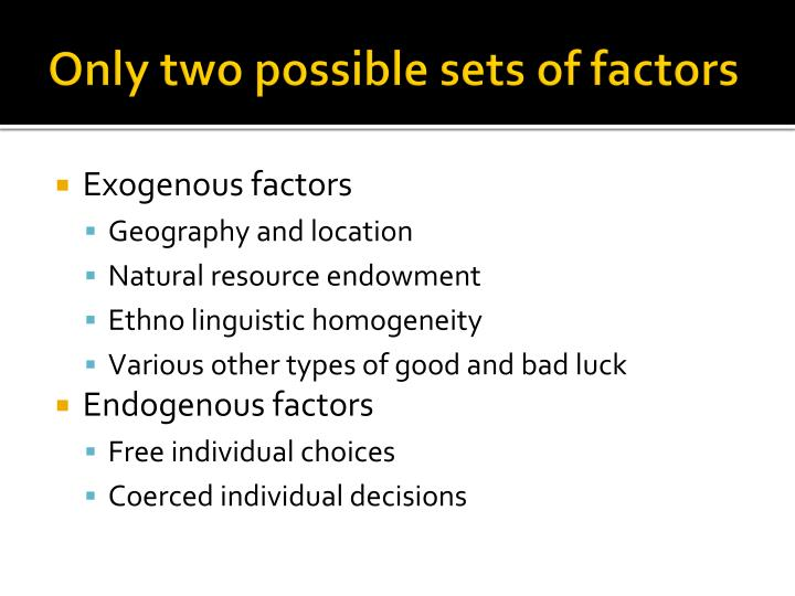 Only two possible sets of factors