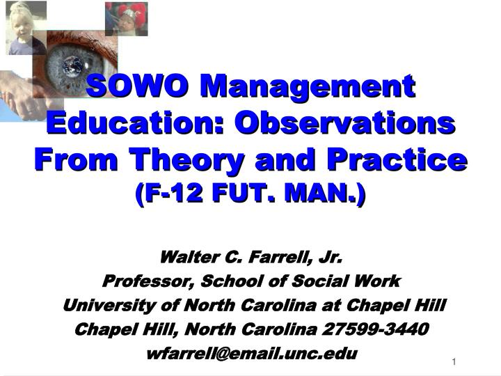 sowo management education observations from theory and practice f 12 fut man n.