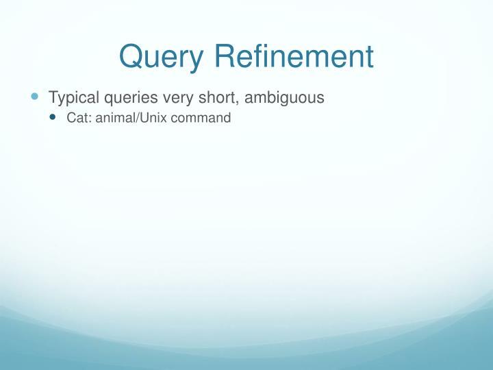 Query Refinement