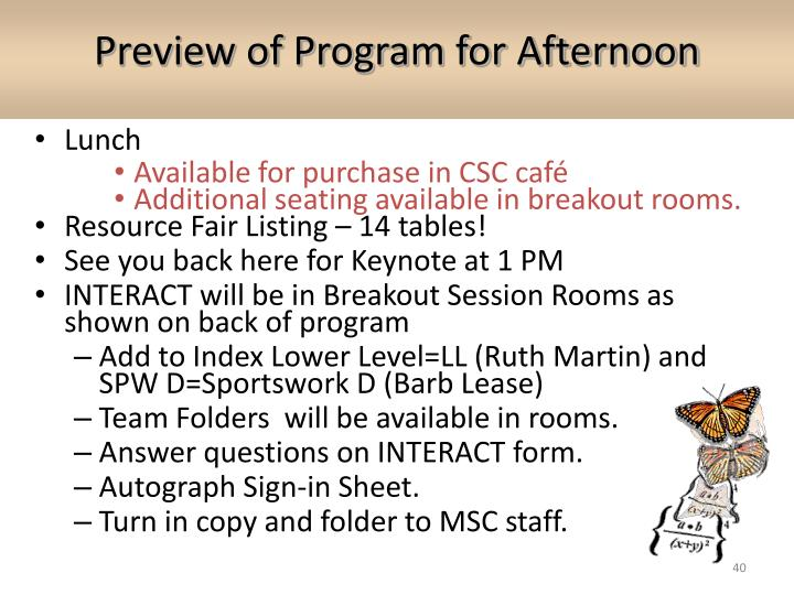 Preview of Program for Afternoon
