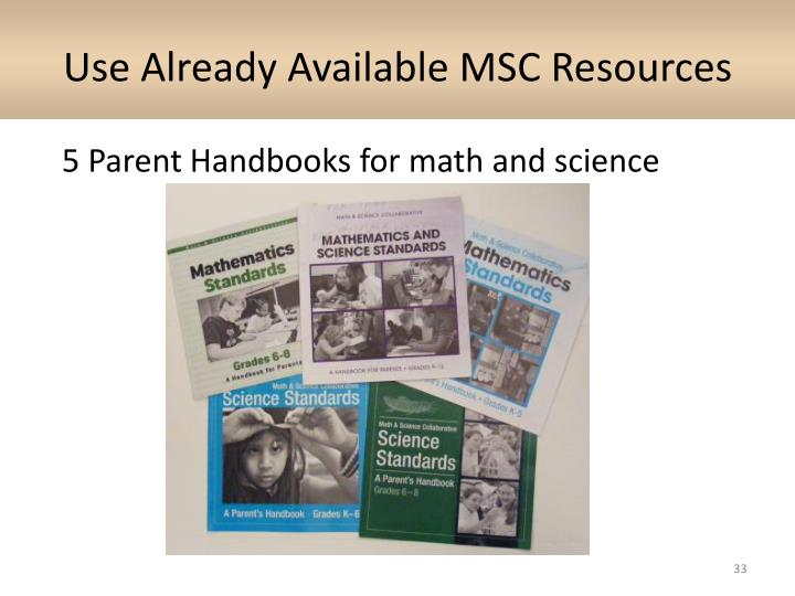 Use Already Available MSC Resources