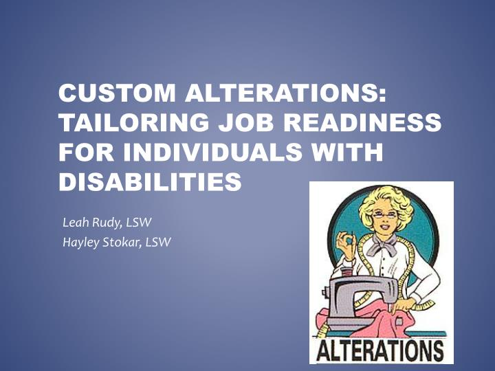 custom alterations tailoring job readiness for individuals with disabilities n.