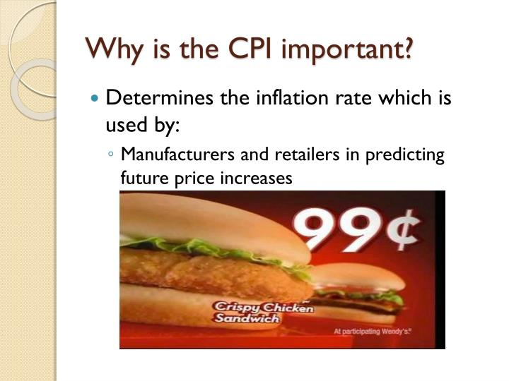 Why is the CPI important?
