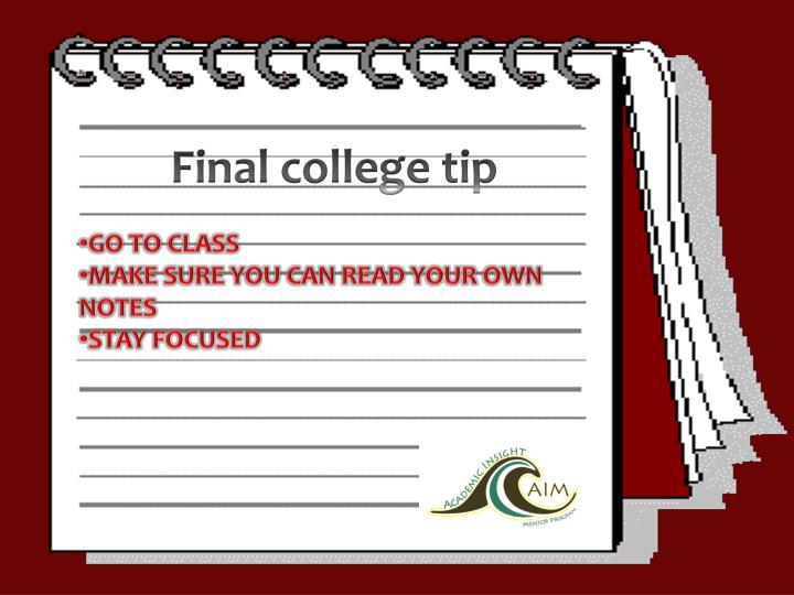 Final college tip