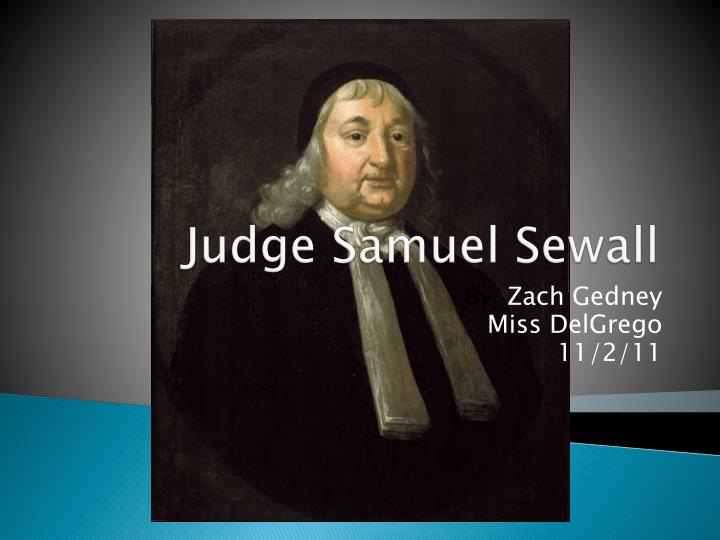 life and writings of samuel sewall 1 samuel sewall diaries, 1647-1729, massachusetts historical society manuscript collection the diaries were first published by massachusetts historical society, 1878-82, and more recently as the diary of samuel sewall, m.