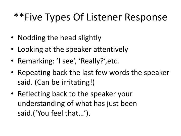 **Five Types Of Listener Response