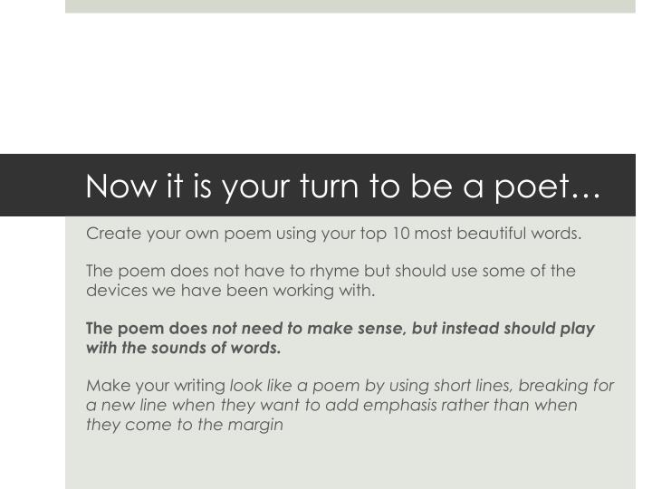 Now it is your turn to be a poet…
