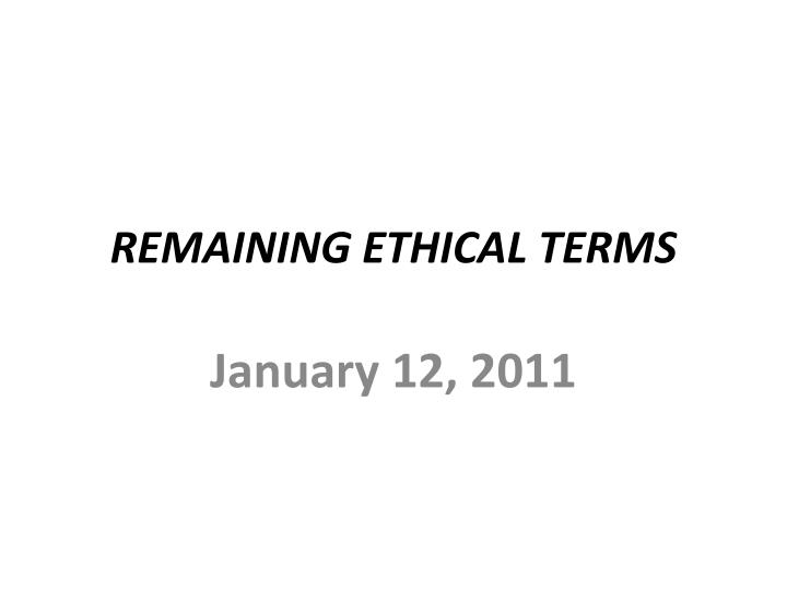 remaining ethical terms n.