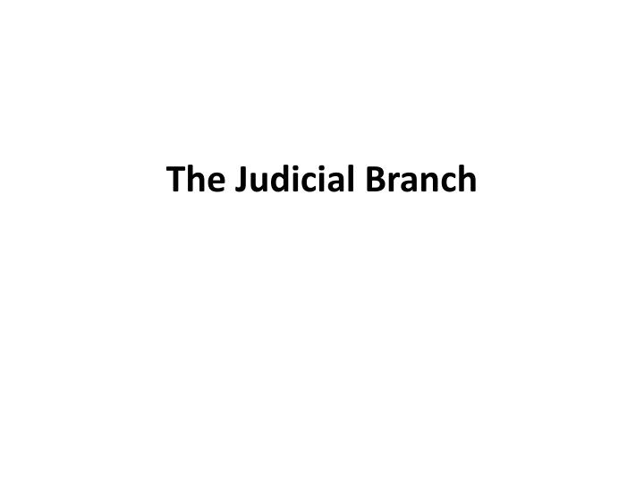 the judicial branch n.