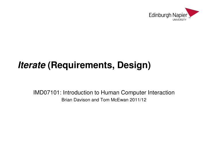 iterate requirements design n.