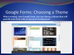 google forms choosing a theme