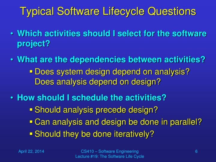 Typical Software Lifecycle Questions