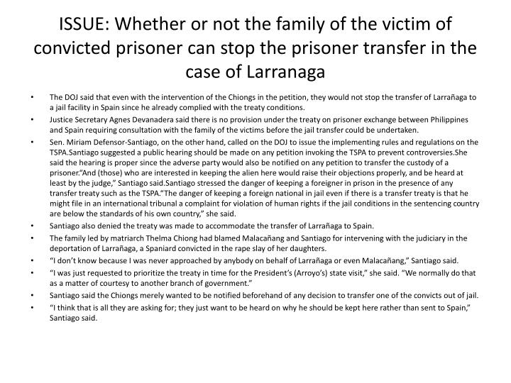 ISSUE: Whether or not the family of the victim of convicted prisoner can stop the prisoner transfer in the case of