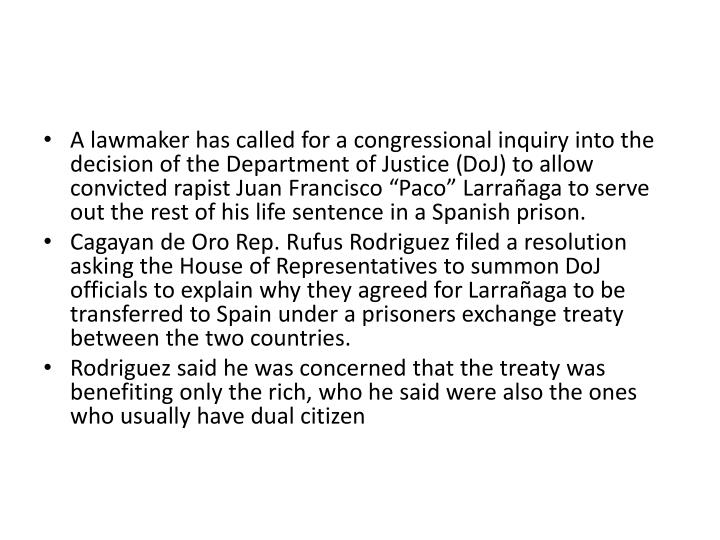 A lawmaker has called for a congressional inquiry into the decision of the Department of Justice (