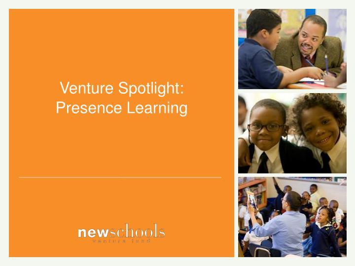 Venture Spotlight: Presence Learning