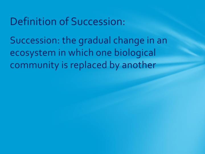 Definition of succession