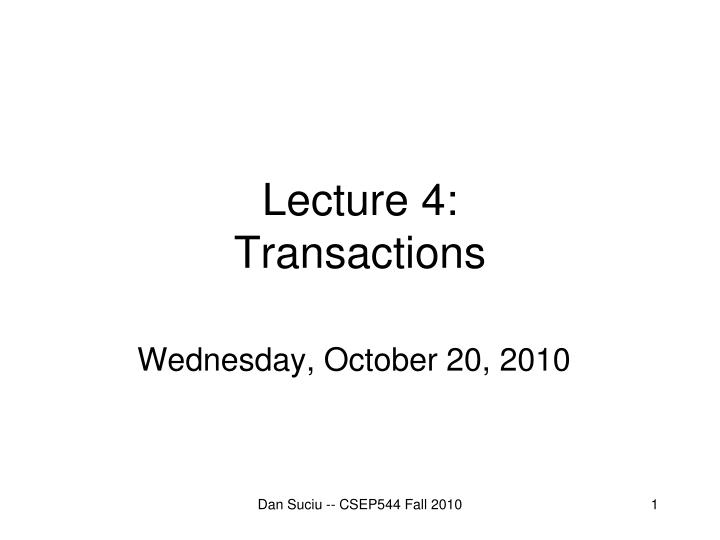 Lecture 4 transactions