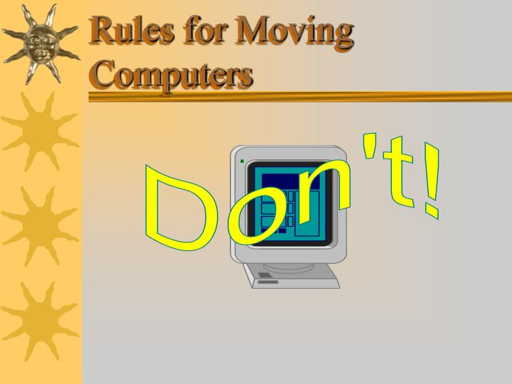 Rules for Moving Computers