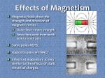 effects of magnetism