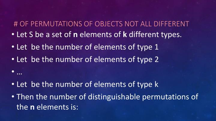 # of Permutations of objects not all different