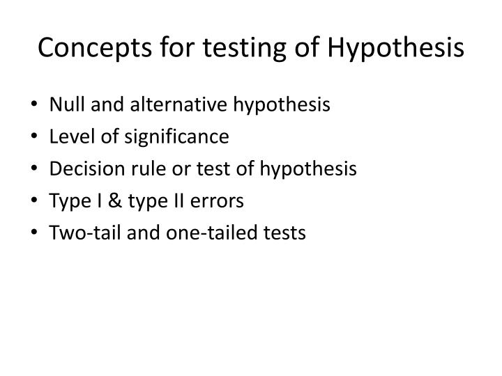 Concepts for testing of Hypothesis