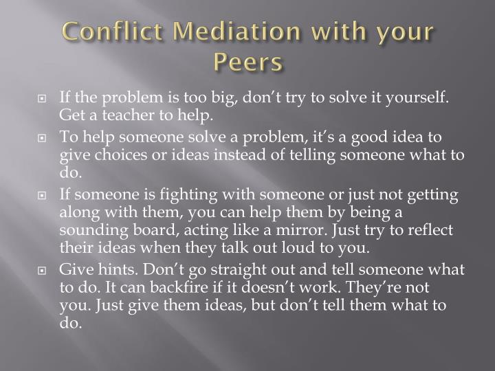 Conflict Mediation with your Peers