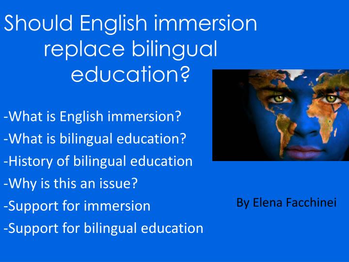 """bilingual ed vs english immersion Bilingual education is back on the ballot in california  english and chinese  language books sit on a classroom bookshelf in los angeles,  english  immersion"""" or """"nearly all"""" english instructional formats) for a year before."""