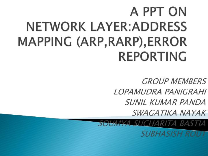A ppt on network layer address mapping arp rarp error reporting
