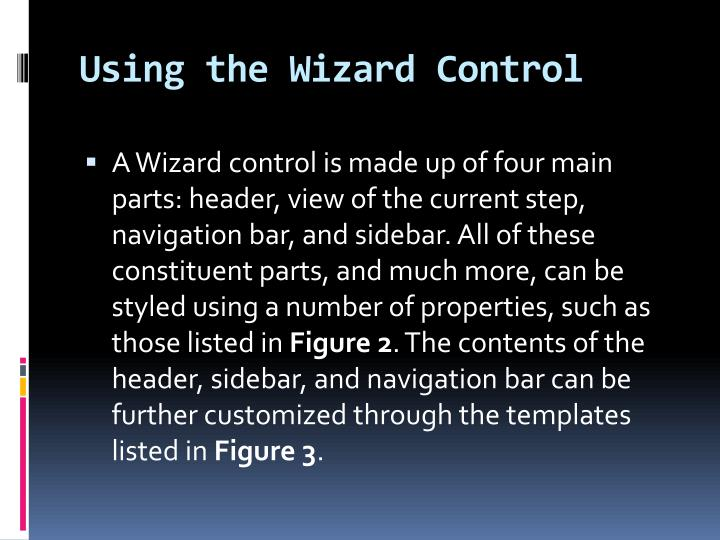 Using the Wizard Control